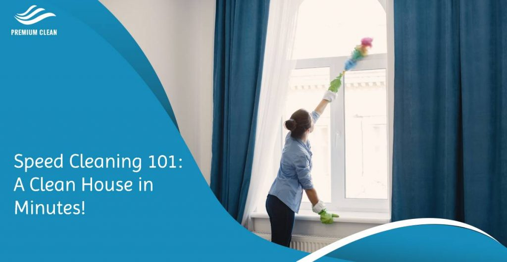 Speed Cleaning 101 A Clean House in Minutes!